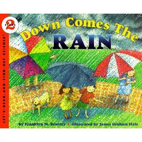 Down Comes the Rain - (Let's-Read-And-Find-Out Science 2) by  Franklyn M Branley (Paperback) - image 1 of 1