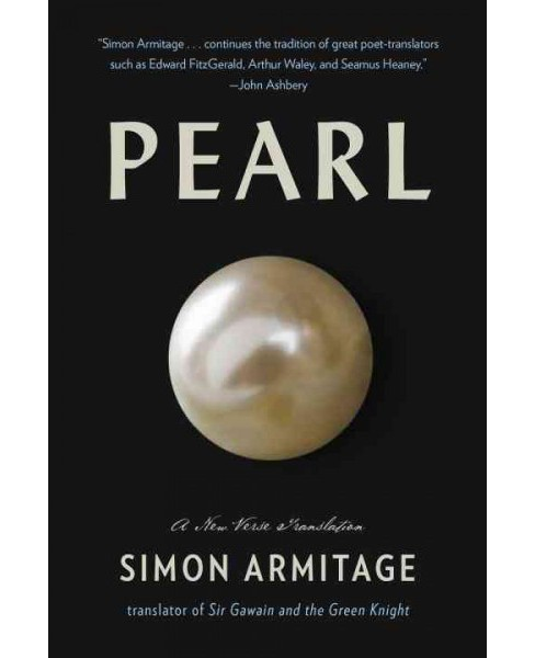 Pearl : A new verse translation (Reprint) (Paperback) (Simon Armitage) - image 1 of 1