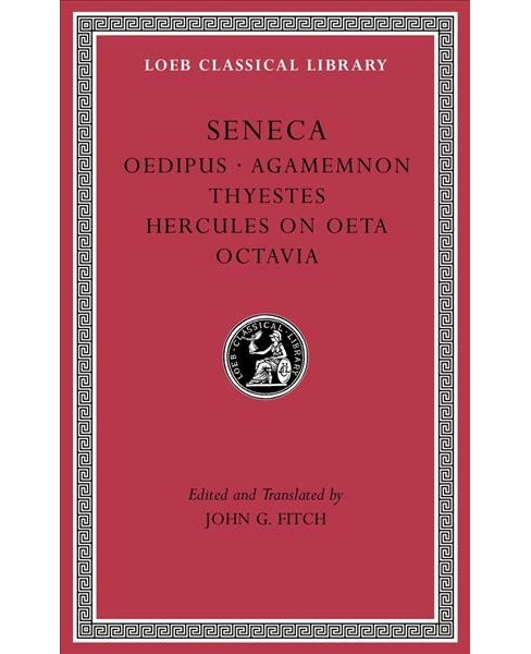 Tragedies : Oedipus / Agamemnon /Thyestes / Hercules on Oeta / Octavia - Book 2 Bilingual by Seneca - image 1 of 1