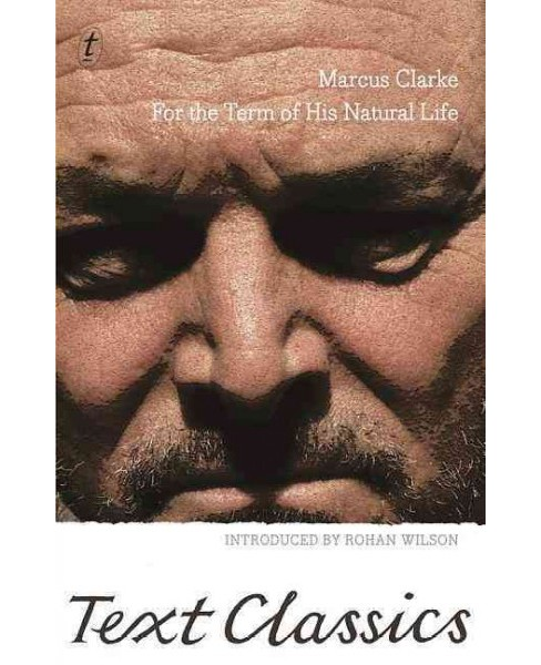 For the Term of His Natural Life (Paperback) (Marcus Clarke) - image 1 of 1