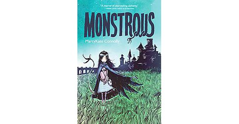 Monstrous (Reprint) (Paperback) (MarcyKate Connolly) - image 1 of 1