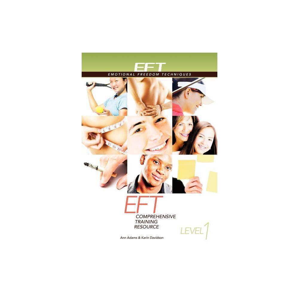 Eft Level 1 Comprehensive Training Resource By Ann Adams Karin Davidson Paperback