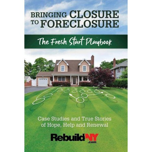 Bringing Closure to Foreclosure - by  Rebuildny Com (Hardcover) - image 1 of 1