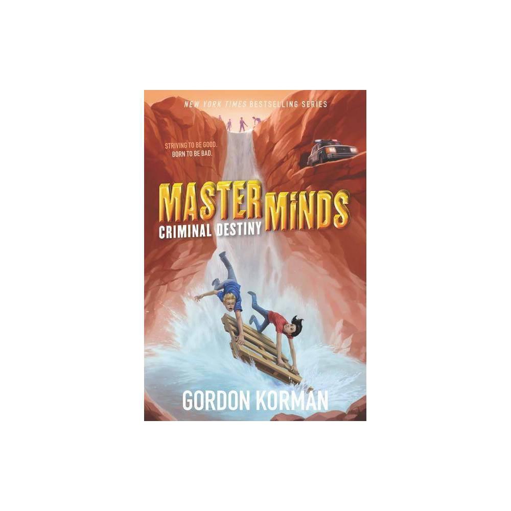 Masterminds Criminal Destiny By Gordon Korman Paperback