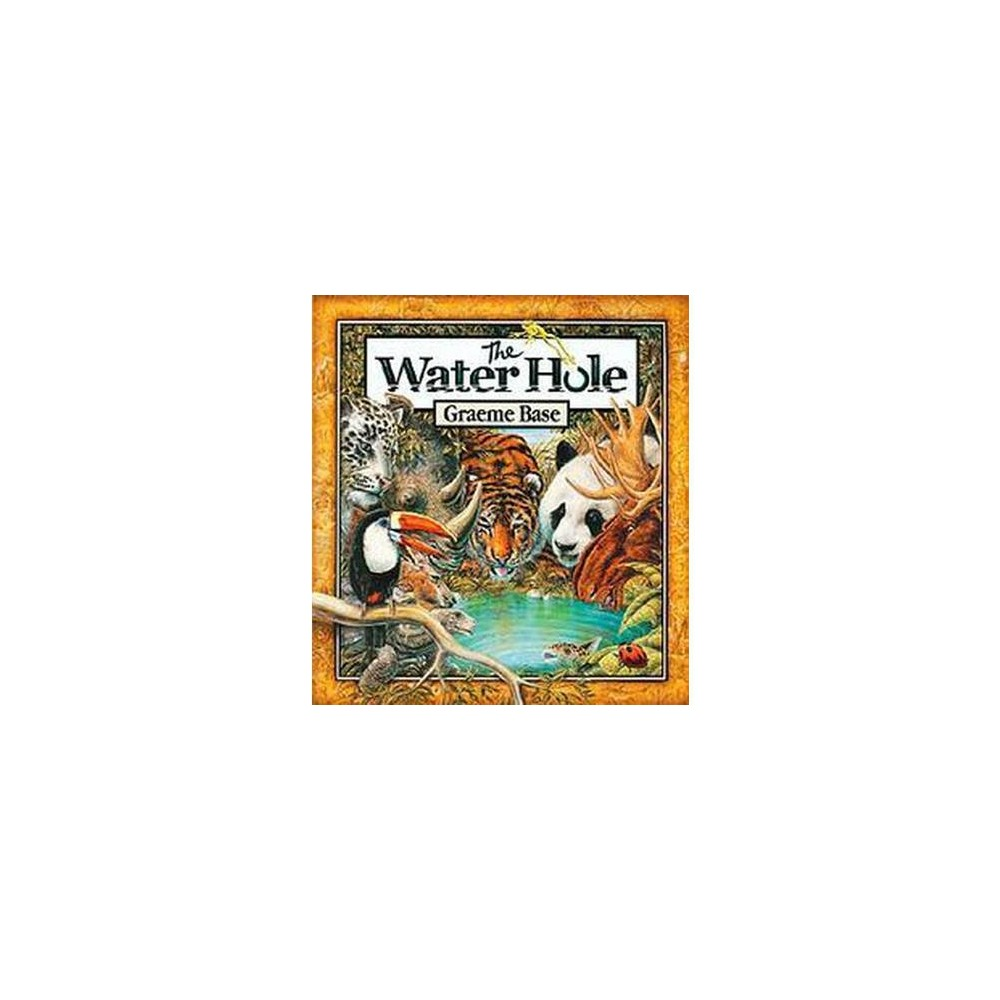 Water Hole (School And Library) (Graeme Base)