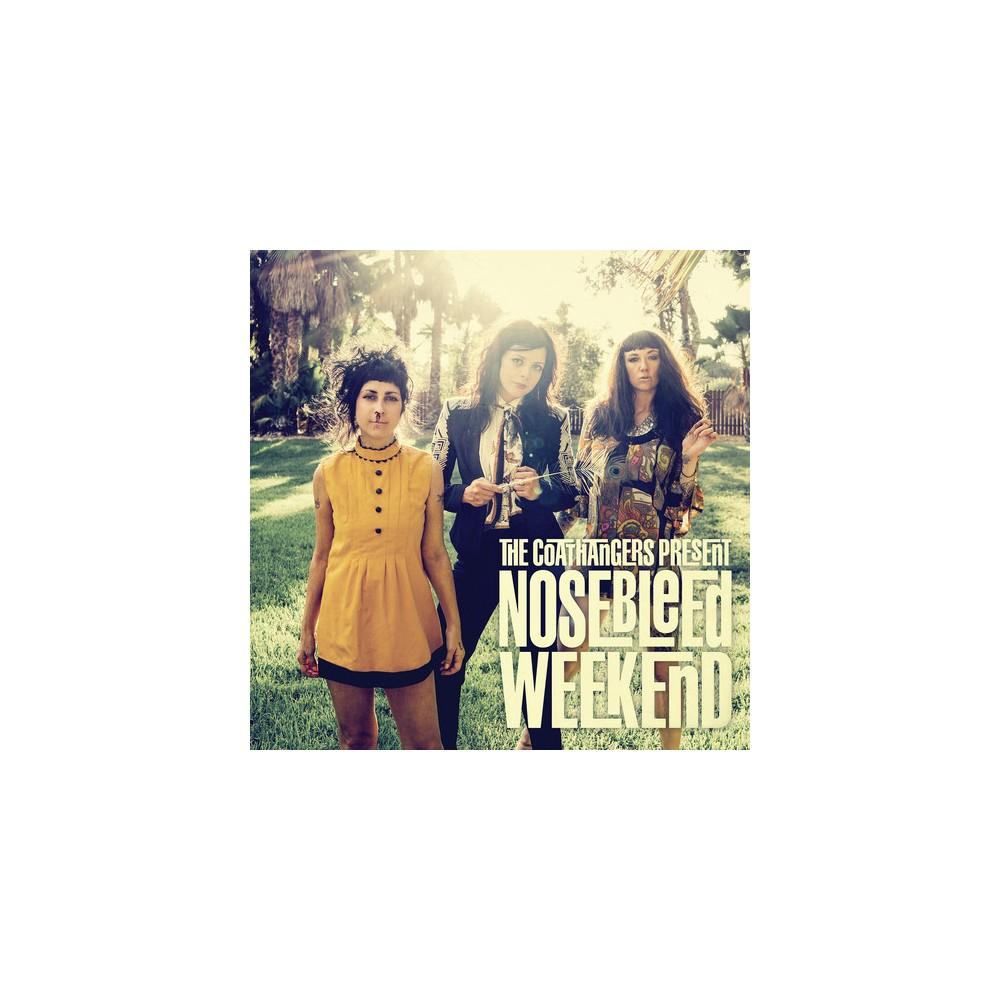 Coathangers - Nosebleed Weekend (Vinyl)