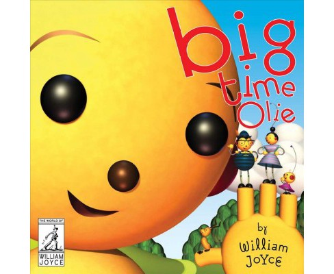 Big Time Olie -  Reissue (World of William Joyce) (School And Library) - image 1 of 1