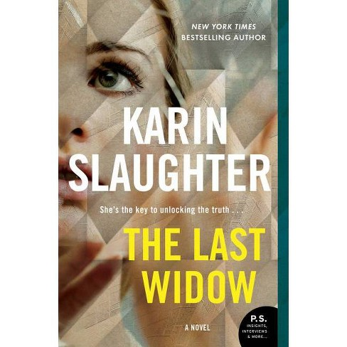 The Last Widow - (Will Trent) by Karin Slaughter (Paperback) - image 1 of 1
