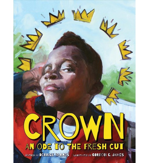 Crown : An Ode to the Fresh Cut -  (Caldecott Honor Book) by Derrick D. Barnes (Hardcover) - image 1 of 1