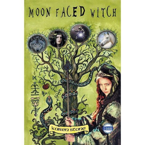 Moon Faced Witch - by  Karen Stone (Paperback) - image 1 of 1