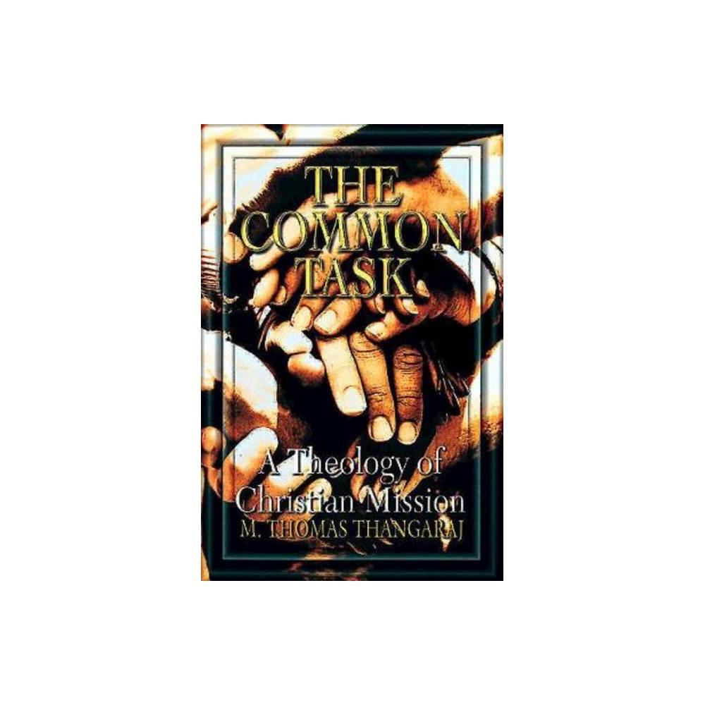 The Common Task By Thangaraj M Thomas M Thomas Thangaraj Paperback