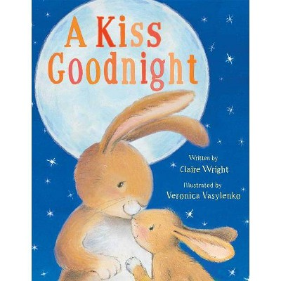 Kiss Goodnight by Claire Wright (Board Book)