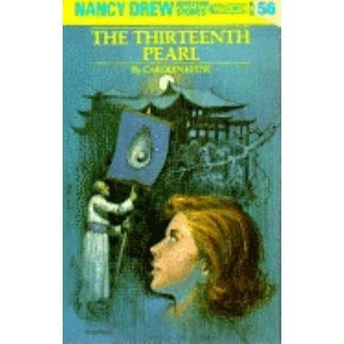 Nancy Drew 56: The Thirteenth Pearl - (Nancy Drew (Hardcover)) by  Carolyn Keene (Hardcover) - image 1 of 1