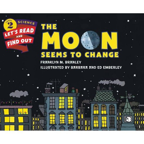 The Moon Seems to Change - (Let's-Read-And-Find-Out Science 2) by  Franklyn M Branley (Paperback) - image 1 of 1