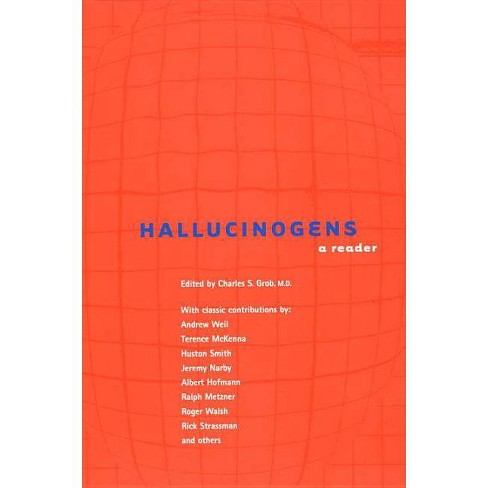 Hallucinogens - (New Consciousness Reader) by  Charles S Grob (Paperback) - image 1 of 1