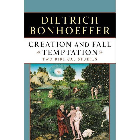 Creation and Fall Temptation - by  Dietrich Bonhoeffer (Paperback) - image 1 of 1