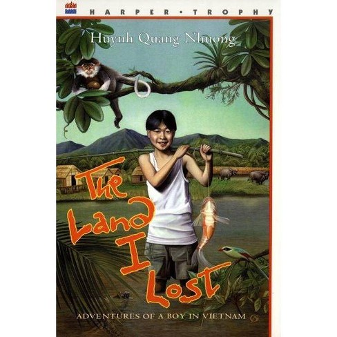 The Land I Lost - by  Quang Nhuong Huynh (Paperback) - image 1 of 1