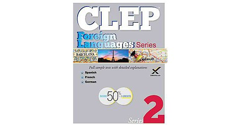 Clep Foreign Language Series 2017 (Paperback) (Sharon A. Wynne) - image 1 of 1