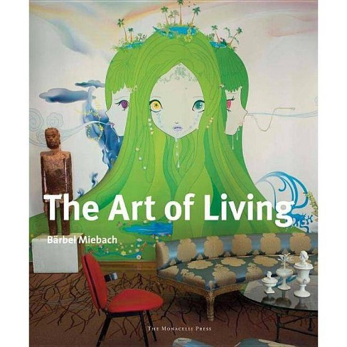The Art of Living - (Hardcover) - image 1 of 1