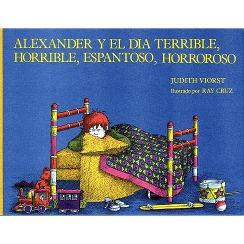 Alexander Y El Dia Terrible, Horrible, Espantoso, Horroroso (Alexander and the Terrible, Horrible, No - image 1 of 1