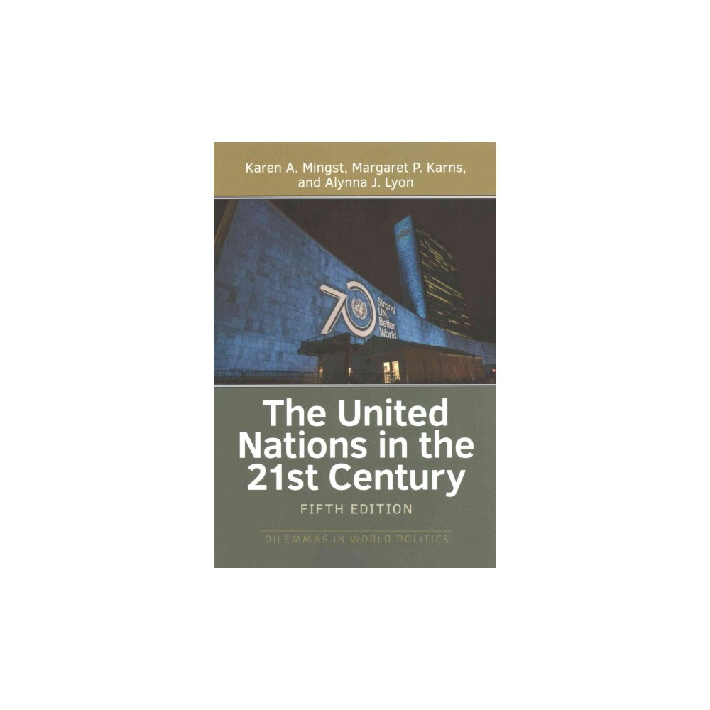 United Nations in the 21st Century (Paperback) (Karen A. Mingst)