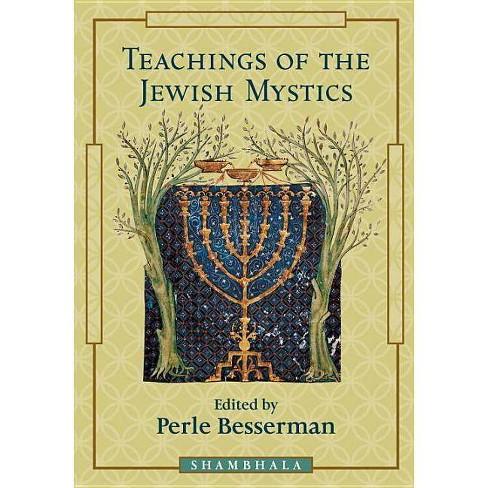 Teaching of the Jewish Mystics - (Shambhala Teachings) by  Perle Besserman (Paperback) - image 1 of 1