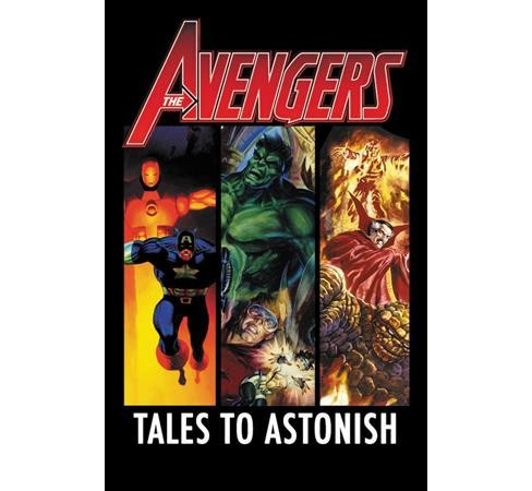 Avengers : Tales to Astonish -  by James Robinson & Peter David & Kurt Busiek (Paperback) - image 1 of 1