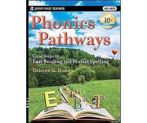 Phonics Pathways : Clear Steps to Easy Reading and Perfect Spelling (Paperback) (Dolores G. Hiskes) - image 1 of 1
