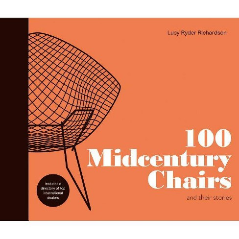 100 Midcentury Chairs - by  Lucy Richardson (Hardcover) - image 1 of 1
