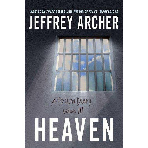 Heaven - (Prison Diary) by  Jeffrey Archer (Paperback) - image 1 of 1