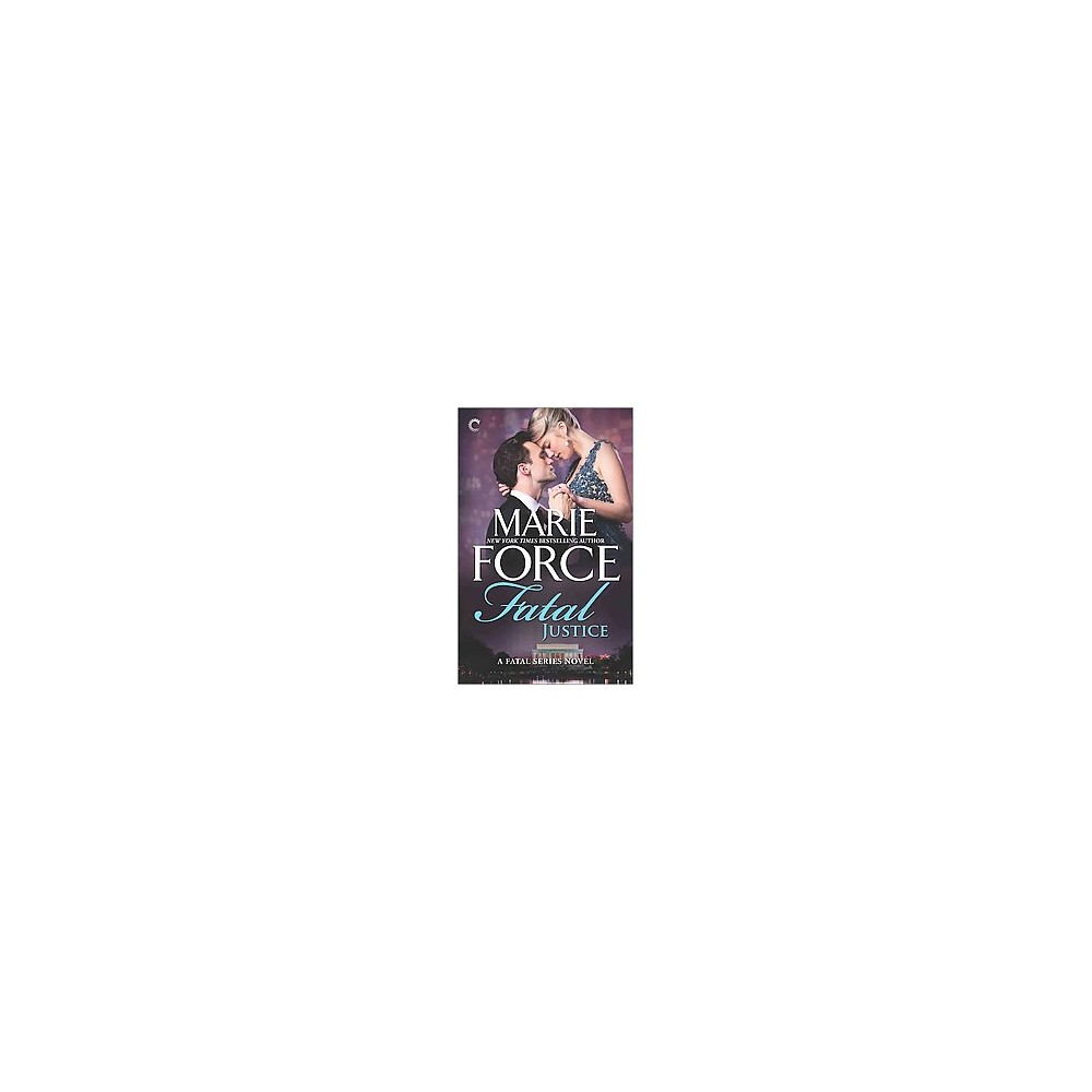 Fatal Justice (Reprint) (Paperback) (Marie Force)