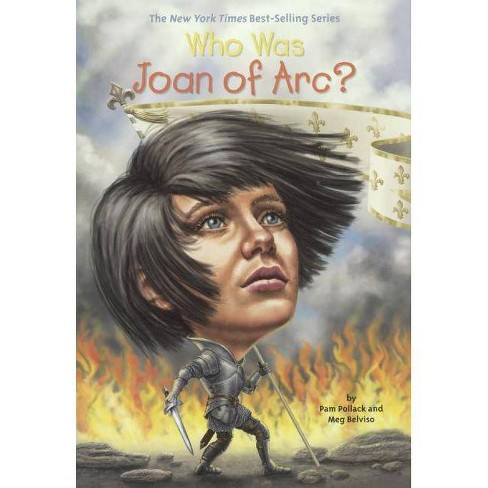 Who Was Joan of Arc? - (Who Was...?) by  Pamela Pollack (Hardcover) - image 1 of 1
