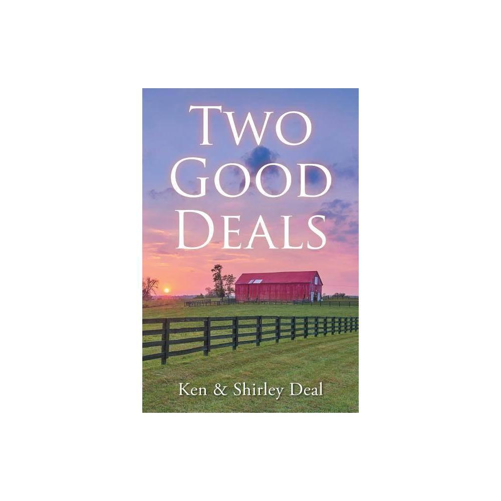 Two Good Deals By Ken Deal Shirley Deal Paperback
