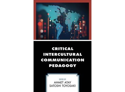 Critical Intercultural Communication Pedagogy -  (Hardcover) - image 1 of 1