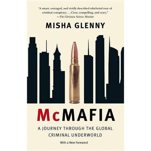 McMafia - by  Misha Glenny (Paperback) - image 1 of 1