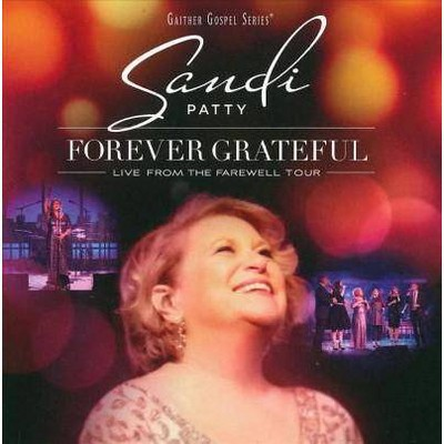 Sandi Patty - Forever Grateful: Live From The Farewell Tour (cd) : Target