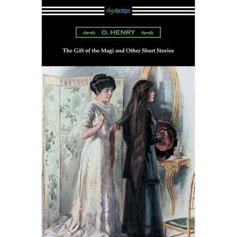 The Gift Of The Magi And Other Short Stories Paperback Target