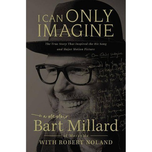 I Can Only Imagine - by  Bart Millard (Paperback) - image 1 of 1