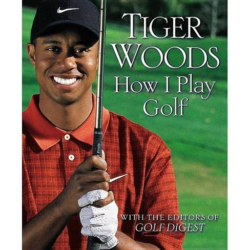 How I Play Golf - by  Tiger Woods (Paperback) - image 1 of 1
