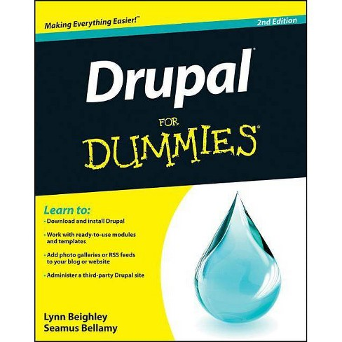 Drupal for Dummies - 2 Edition by  Lynn Beighley & Seamus Bellamy (Paperback) - image 1 of 1