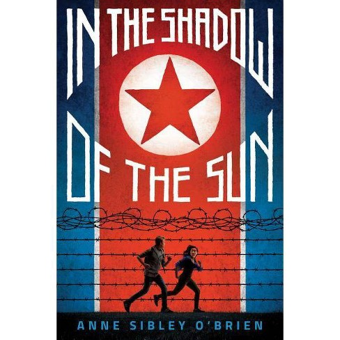 In the Shadow of the Sun - by  Anne Sibley O'Brien (Hardcover) - image 1 of 1