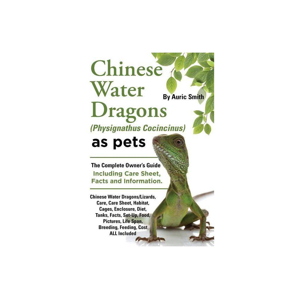 Chinese Water Dragons Care Habitat Cages Enclosure Diet Tanks Facts Set Up Food Pictures Shedding Life Span Breeding Feeding Cost All