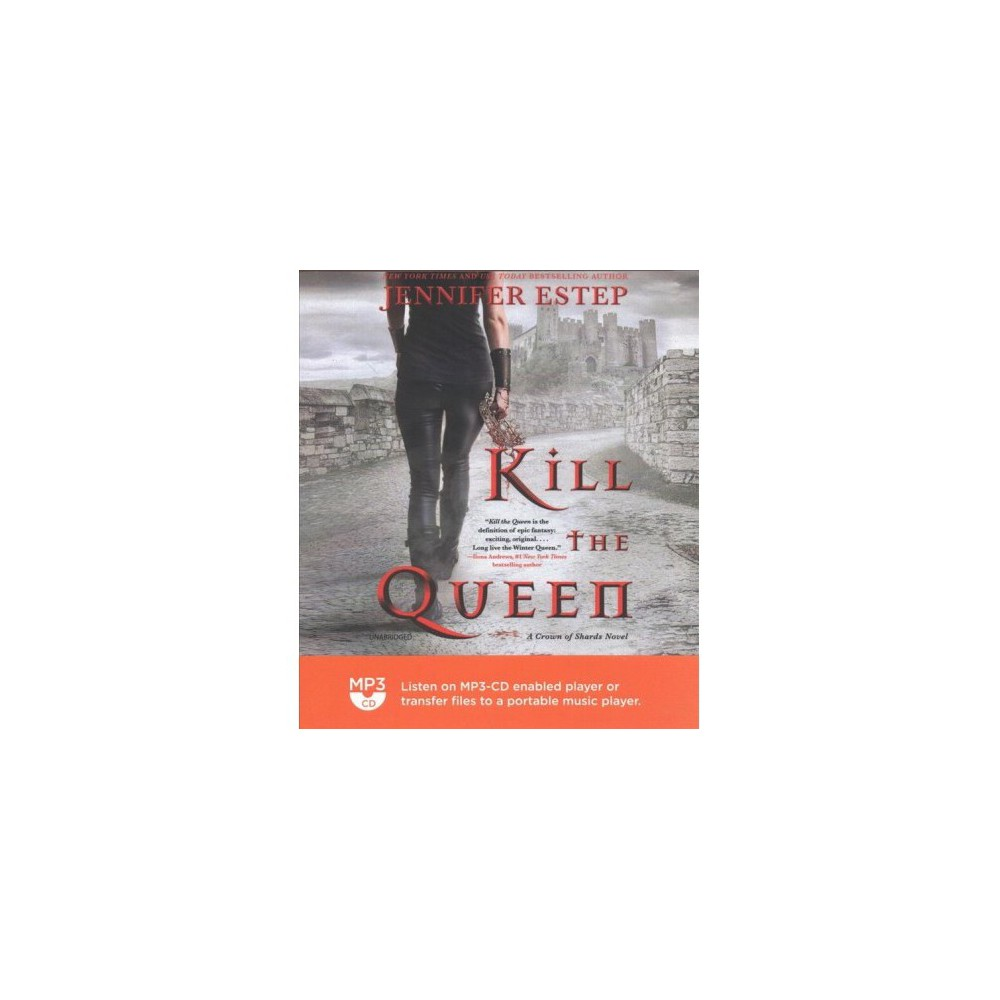 Kill the Queen - MP3 Una (Crown of Shards) by Jennifer Estep (MP3-CD)