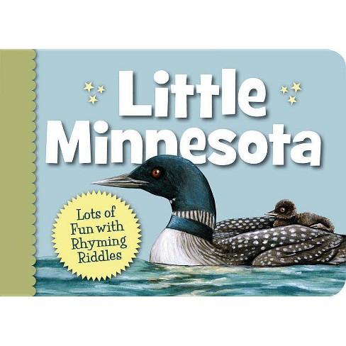 Little Minnesota - (Little (Sleeping Bear Press)) by  Kathy-Jo Wargin (Board_book) - image 1 of 1