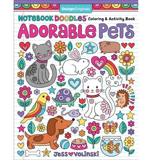 Notebook Doodles Adorable Pets : Coloring & Activity Book -  by Jess Volinski (Paperback) - image 1 of 1