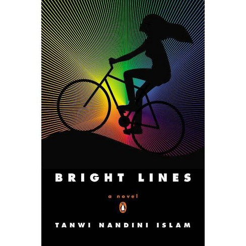 Bright Lines - by  Tanwi Nandini Islam (Paperback) - image 1 of 1