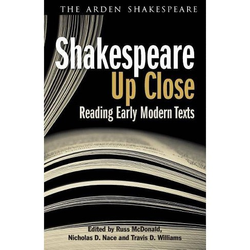 Shakespeare Up Close - (Arden Shakespeare Library) (Paperback) - image 1 of 1