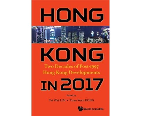 Studyinkg Hong Kong : 20 Years of Political, Economic and Social Development -  (Hardcover) - image 1 of 1