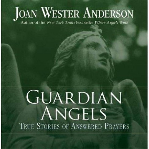 Guardian Angels - by  Joan Wester Anderson (Paperback) - image 1 of 1