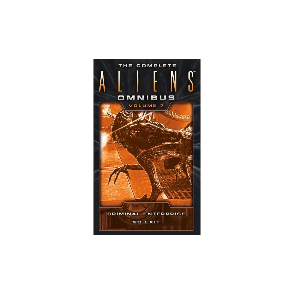 Complete Aliens Omnibus : Enterprise, No Exit - Reissue by S. D. Perry & B. K. Evenson (Paperback)